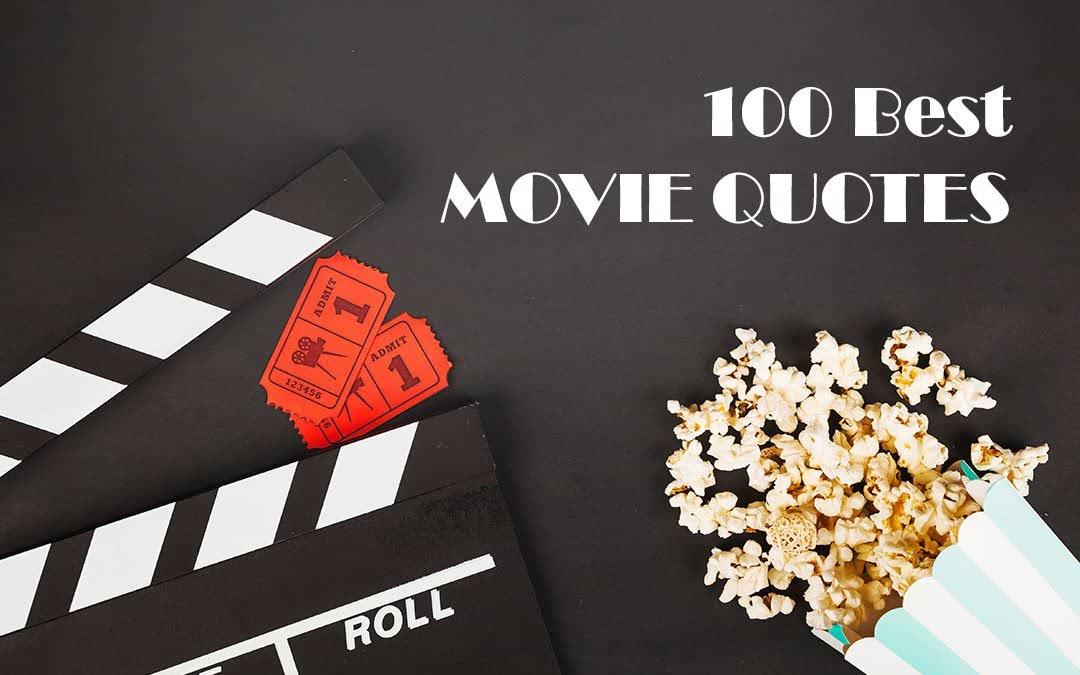 Las 100 mejores citas de películas en inglés